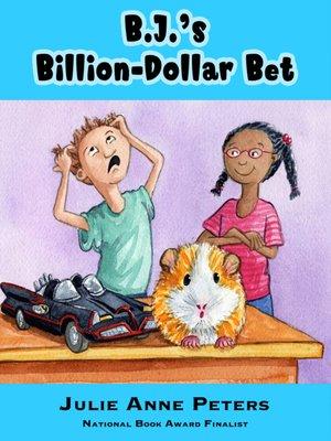 cover image of B.J.'s Billion-Dollar Bet