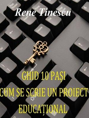 cover image of Ghid 10 pași cum se scrie un proiect educațional