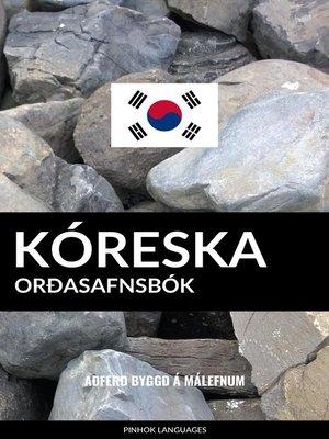 cover image of Kóreska Orðasafnsbók