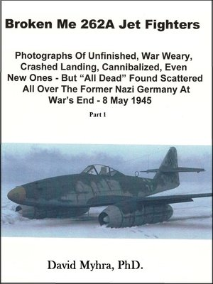 cover image of Broken Me 262A Jet Fighters-Part 1