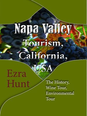cover image of Napa Valley Tourism, California, USA