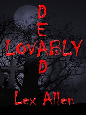 cover image of Lovably Dead