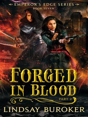 cover image of Forged in Blood II (The Emperor's Edge, Book 7)