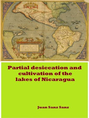 cover image of Partial Desiccation and Cultivation of the Lakes of Nicaragua