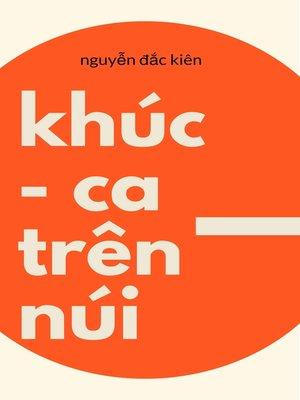 cover image of Khúc ca trên núi