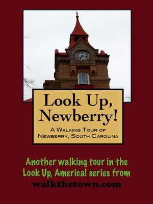 cover image of A Walking Tour of Newberry, South Carolina