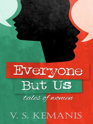 cover image of Everyone But Us, tales of women