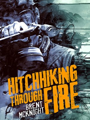 cover image of Hitchhiking Through Fire