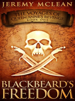cover image of Blackbeard's Freedom (Voyages of Queen Anne's Revenge Book 1)
