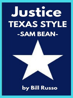 cover image of Justice, Texas Style