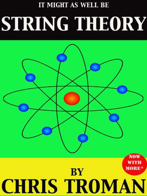 cover image of It Might as Well be String Theory