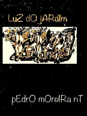 cover image of Luz do Jardim
