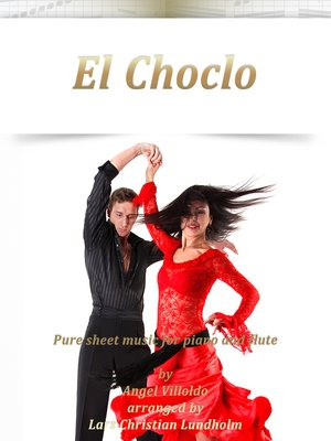 cover image of El Choclo Pure sheet music for piano and flute by Angel Villoldo arranged by Lars Christian Lundholm