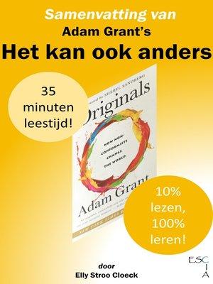 cover image of Samenvatting van Adam Grant's Het Kan Ook Anders