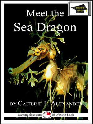 cover image of Meet the Sea Dragon