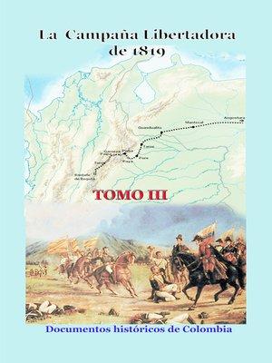 cover image of La campaña libertadora de 1819 Tomo III