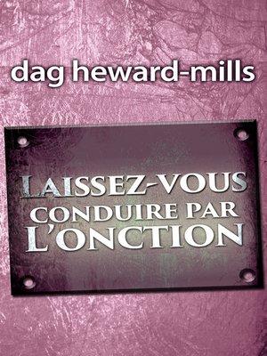 cover image of Laissez-vous conduire par l'onction