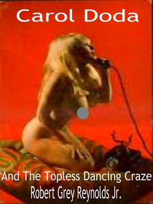 cover image of Carol Doda and the Topless Dancing Craze