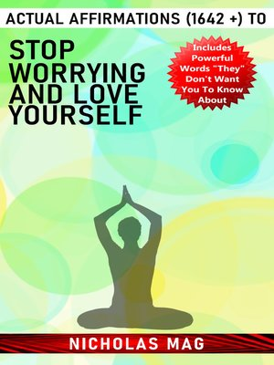 cover image of Actual Affirmations (1642 +) to Stop Worrying and Love Yourself