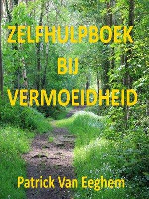 cover image of Zelfhulpboek Bij Vermoeidheid