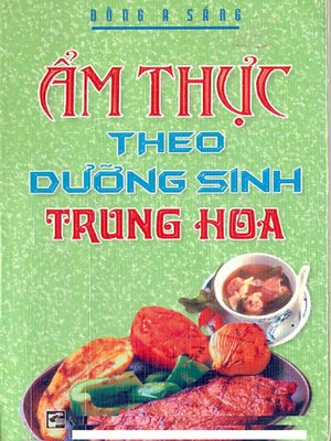cover image of Ẩm thực theo dưỡng sinh Trung Hoa