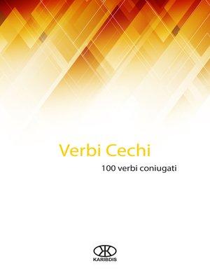 cover image of Verbi cechi (100 verbi coniugati)