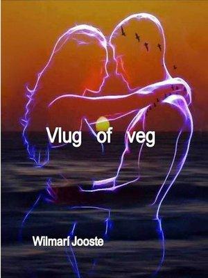cover image of Vlug of veg