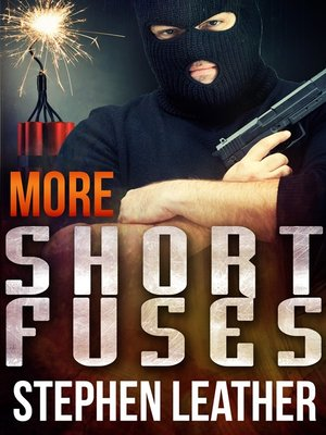 cover image of More Short Fuses (Four Free Short Stories)