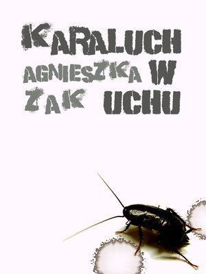 cover image of Karaluch w uchu