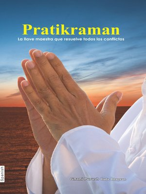 cover image of Pratikraman La Formula Para La Liberacion Ultima (In Spanish)
