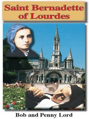 cover image of Saint Bernadette of Lourdes