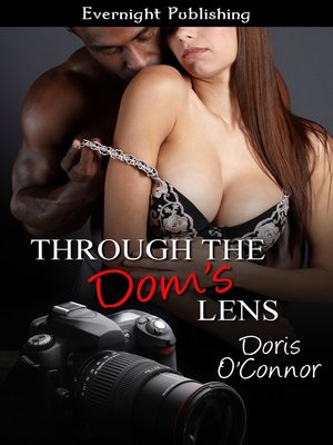 cover image of Through the Dom's Lens