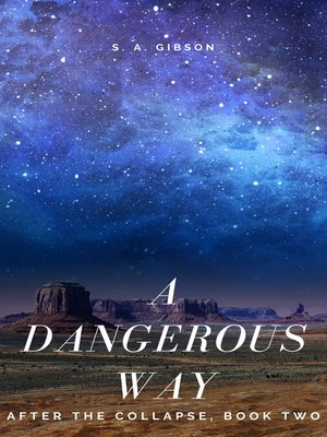 cover image of A Dangerous Way