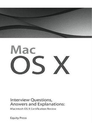 cover image of Macintosh OS X Interview Questions, Answers, and Explanations