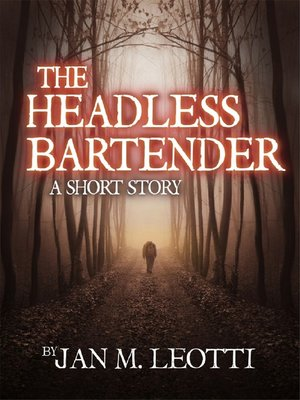 cover image of The Headless Bartender