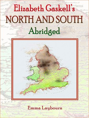 cover image of Elizabeth Gaskell's North and South, Abridged