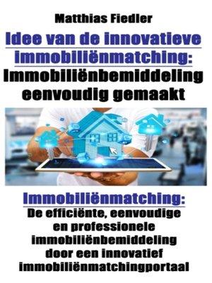 cover image of Idee van de innovatieve immobiliënmatching