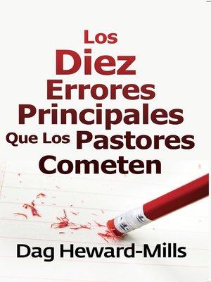 cover image of Los diez errores principales que los pastores cometen