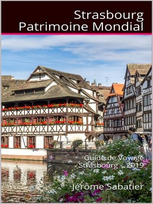 cover image of Strasbourg Patrimoine Mondial