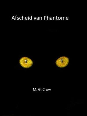 cover image of Afscheid van Phantome
