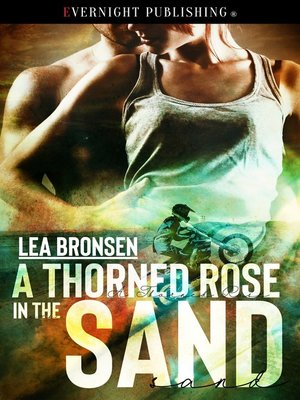 cover image of A Thorned Rose in the Sand