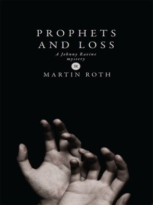 cover image of Prophets and Loss (A Johnny Ravine Mystery)