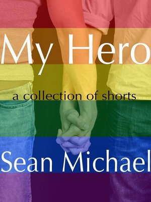 cover image of My Hero, a collection of shorts
