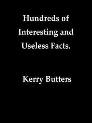 cover image of Hundreds of Interesting and Useless Facts.