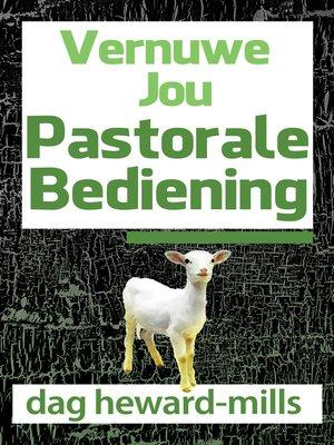 cover image of Vernuwe Jou Pastorale Bediening