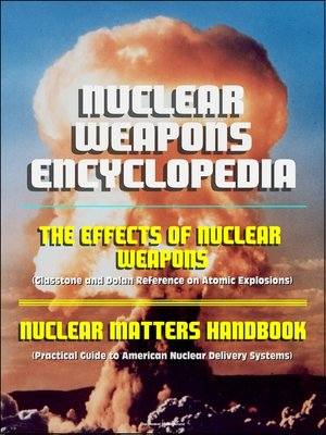 cover image of Nuclear Weapons Encyclopedia