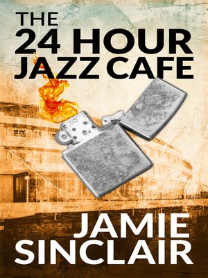 cover image of The 24 Hour Jazz Cafe