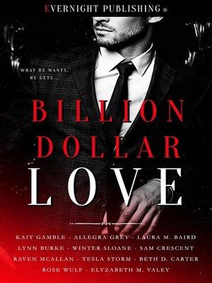 cover image of Billion Dollar Love