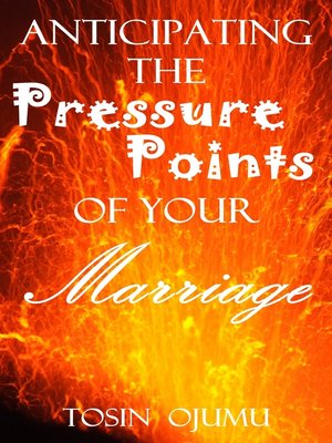 cover image of Anticipating the Pressure Points of Your Marriage