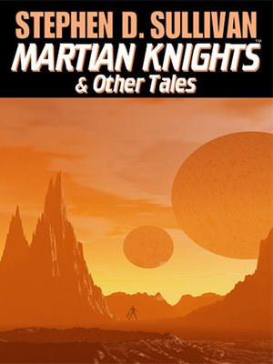 cover image of Martian Knights & Other Tales